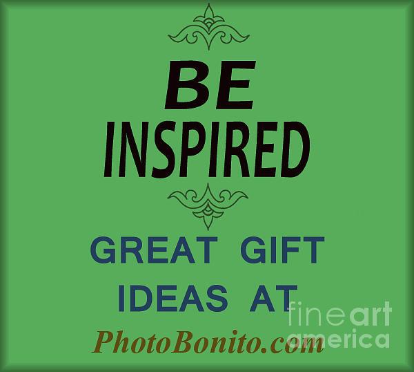 Inspirational Quotes Photograph - 41- Photobonito by Joseph Keane