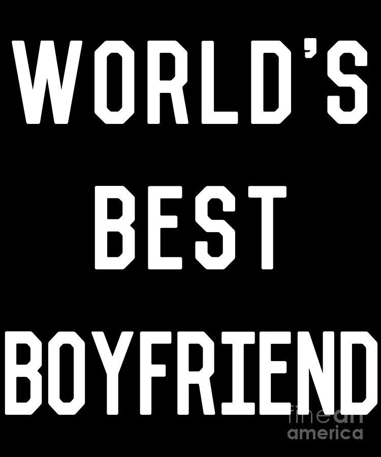Worlds Best Boyfriend by Flippin Sweet Gear