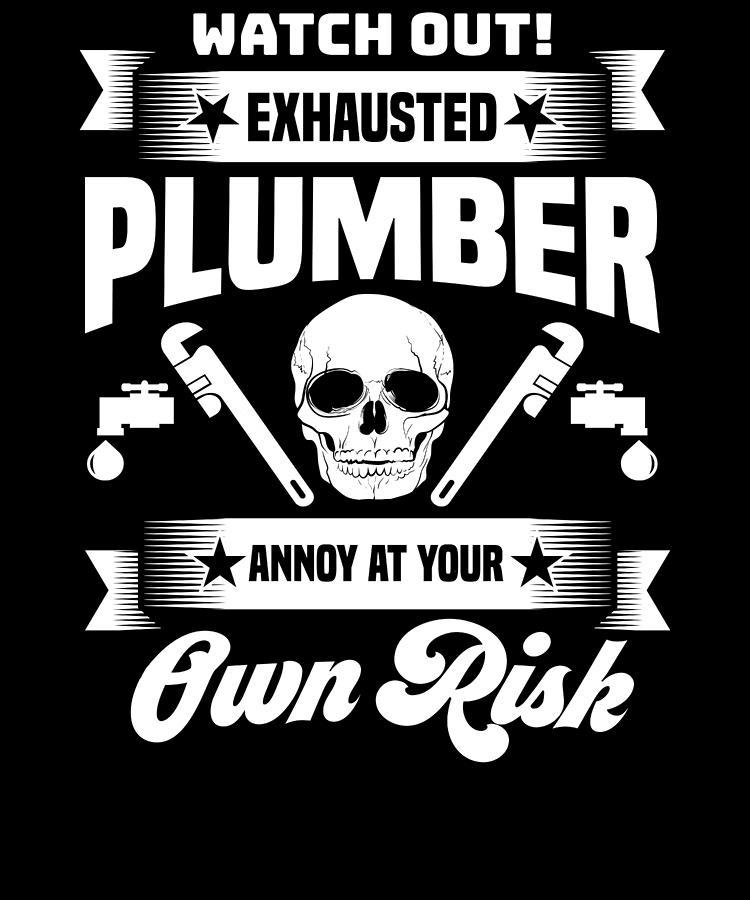 Plumber Funny Plumbing Joke Pun Gift
