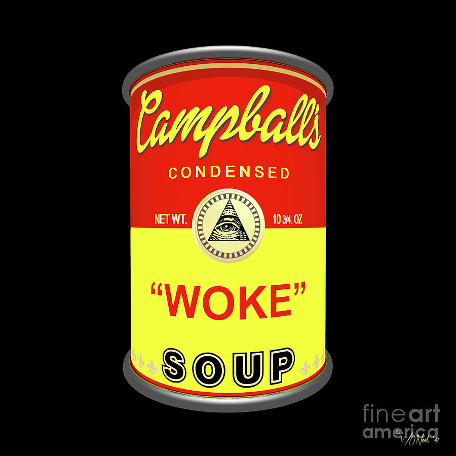 A Can of Woke Soup by Walter Neal