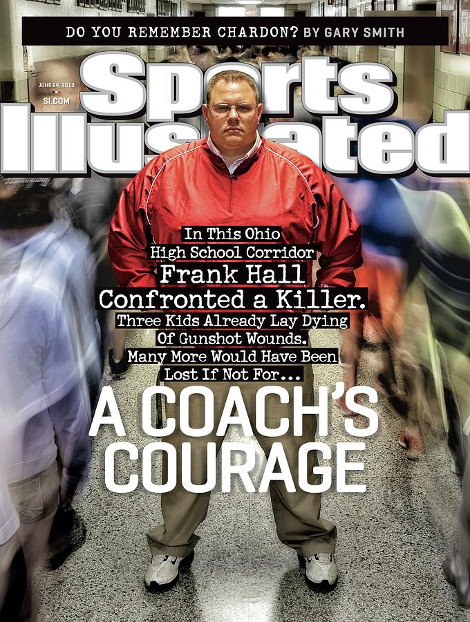 A Coachs Courage Do You Remember Chardon Sports Illustrated Cover Photograph by Sports Illustrated