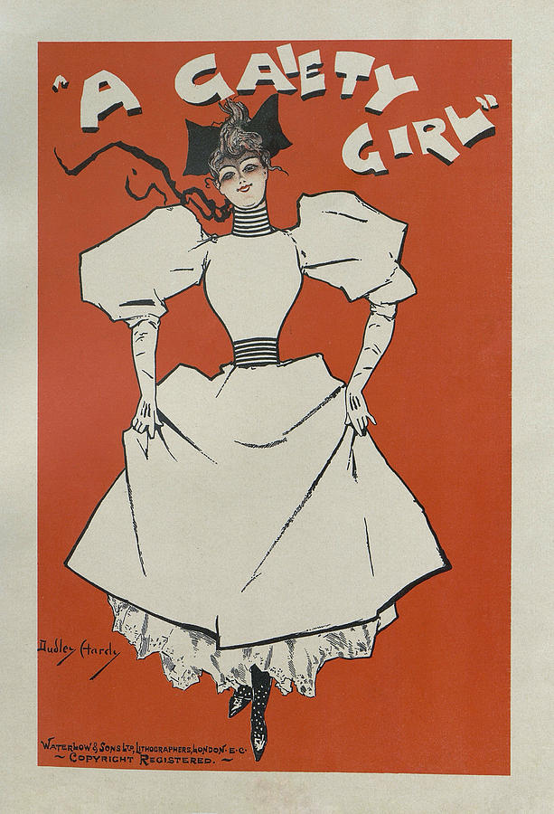 Gaiety Girl Painting - A Gaiety Girl, 1894 French Vintage Poster by Dudley Hardy