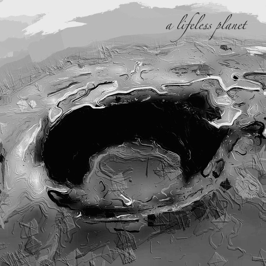 A Lifeless Planet Black Digital Art