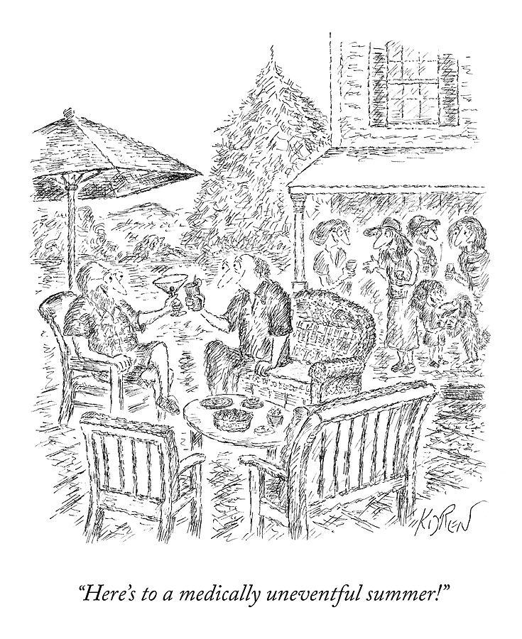 A Medically Uneventful Summer Drawing by Edward Koren