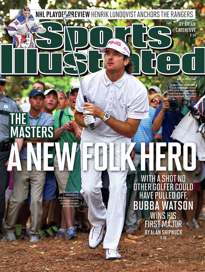 A New Folk Hero Bubba Watson Wins The Masters Sports Illustrated Cover Photograph by Sports Illustrated