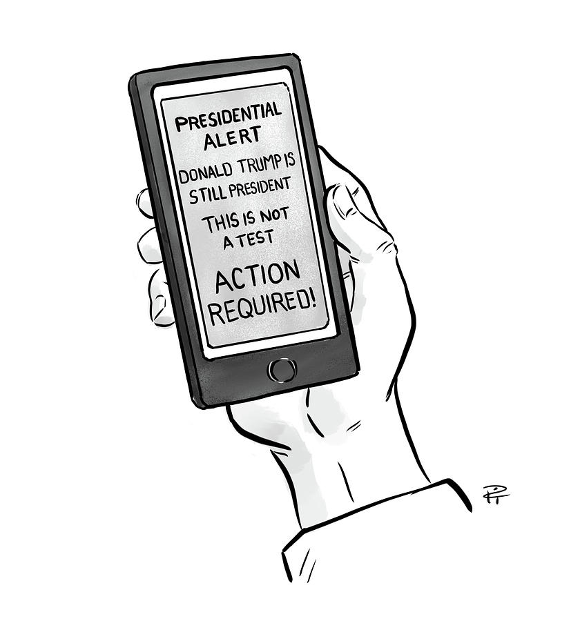 A Presidential Alert Drawing by Pia Guerra