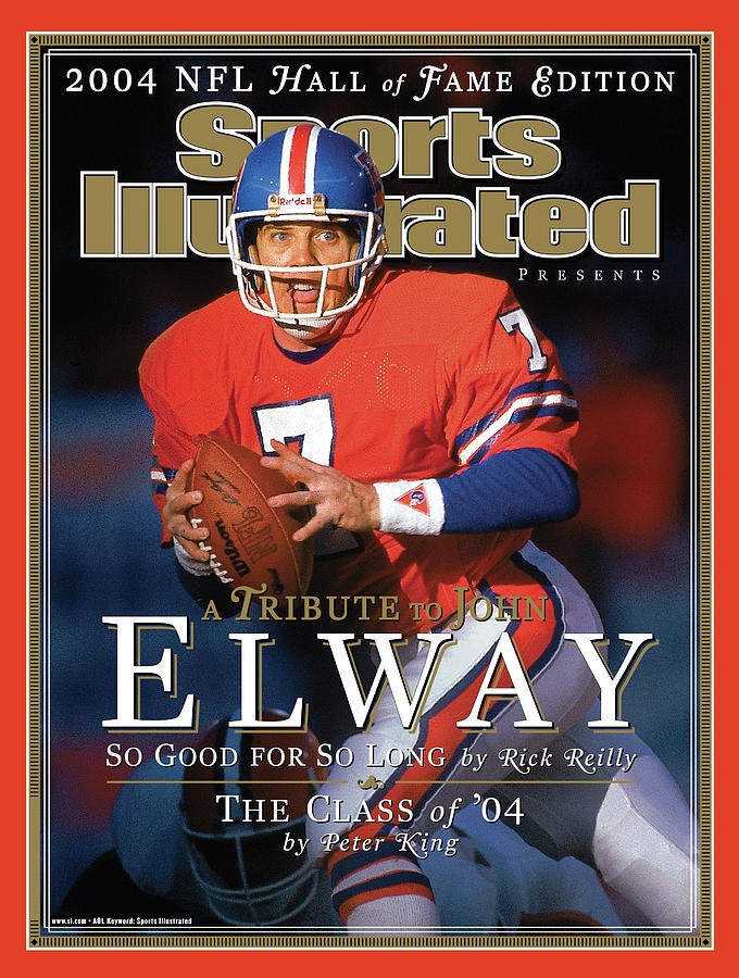 A Tribute To John Elway 2004 Nfl Hall Of Fame Edition Sports Illustrated Cover Photograph by Sports Illustrated