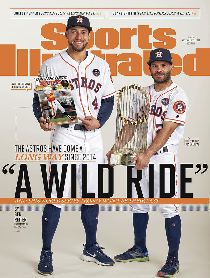 A Wild Ride The Astros Have Come A Long Way Since 2014, And Sports Illustrated Cover Photograph by Sports Illustrated