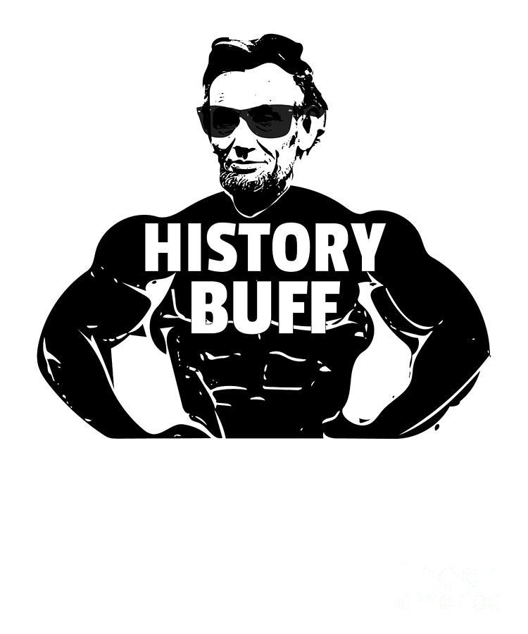 Abraham Lincoln History Buff Gift