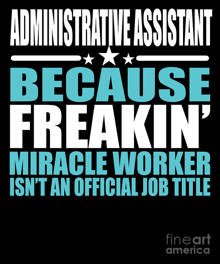 Adminitrative Assistant Funny Job Title