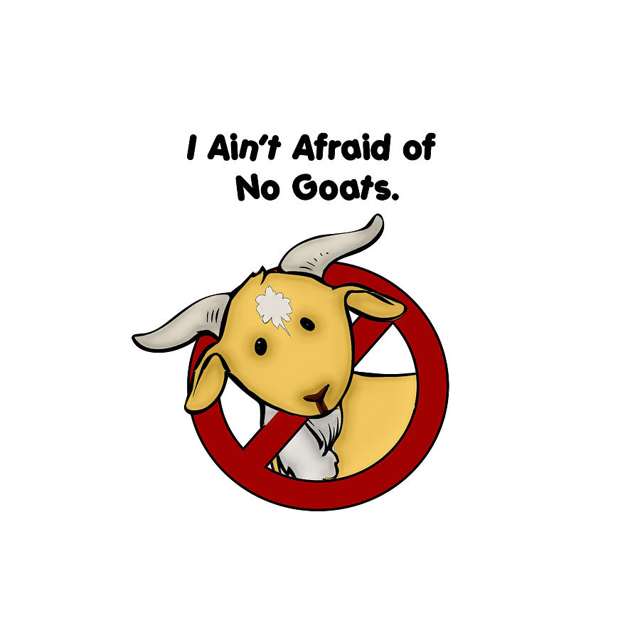 Afraid of No Goats by John Haldane
