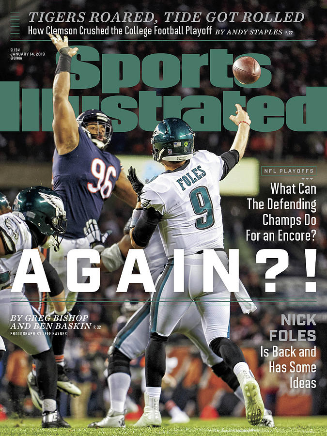 Again  Nick Foles Is Back And Has Some Ideas Sports Illustrated Cover Photograph by Sports Illustrated