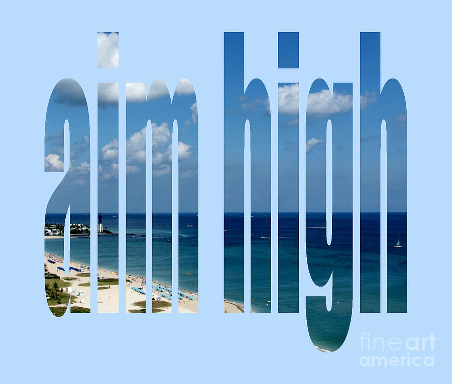 aim high by Corinne Carroll