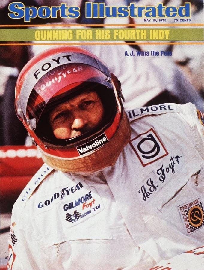 A.j. Foyt, 1975 Indy 500 Pole Position Sports Illustrated Cover Photograph by Sports Illustrated