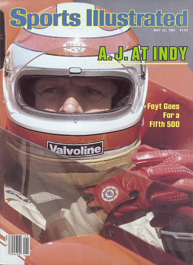 A.j. Foyt, 1981 Indy 500 Qualifying Sports Illustrated Cover Photograph by Sports Illustrated