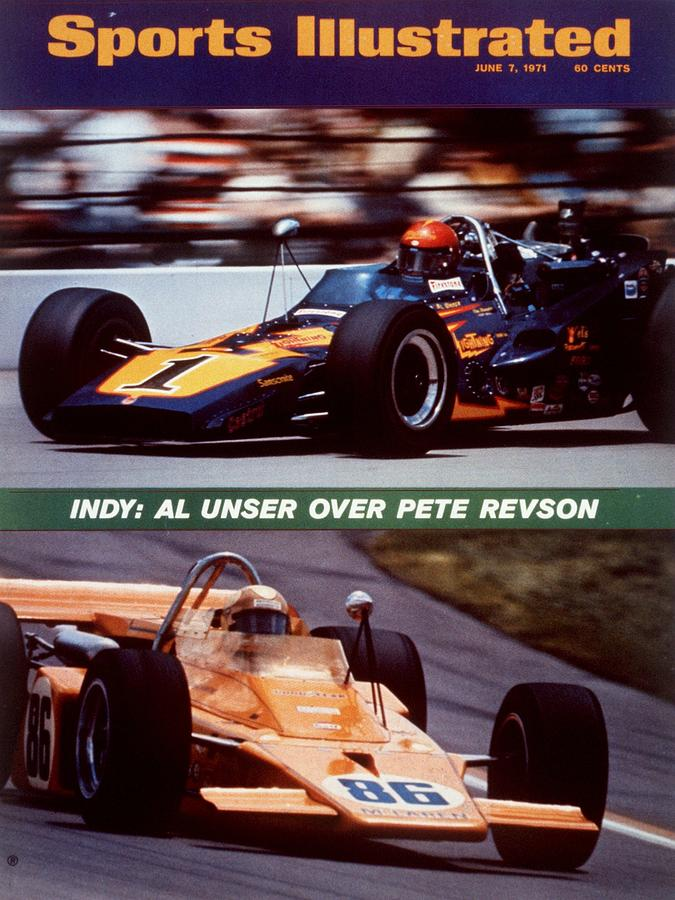 Al Unser Sr And Pete Revson, 1971 Indy 500 Sports Illustrated Cover Photograph by Sports Illustrated