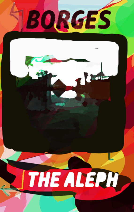 Aleph Borges 3  by Paul Sutcliffe