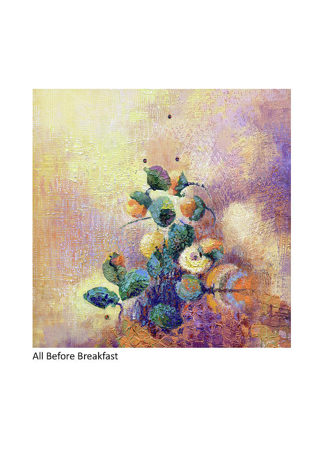 Abstract Painting - All Before Breakfast by Betsy Derrick