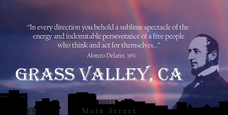 Grass Valley Digital Art - Alonzo Delano Grass Valley Quote by Lisa Redfern