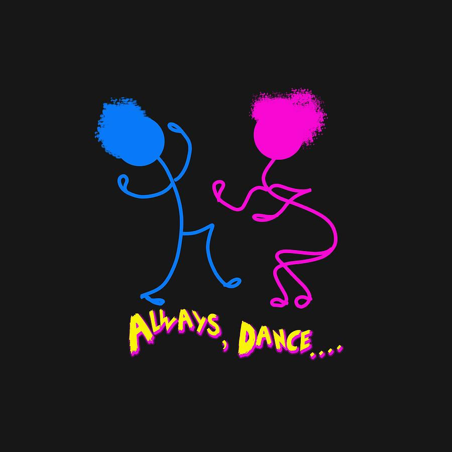 Always, Dance by Sandra Parlow