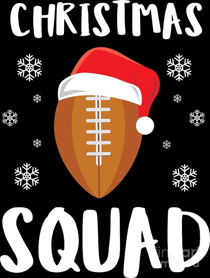 82ff36bc7 American Football Christmas Squad Christmas Xmas Gift Digital Art by ...