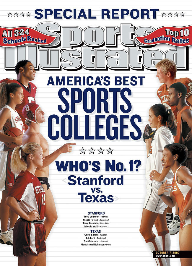 Americas Best Sports Colleges Whos No. 1 Stanford Vs Texas Sports Illustrated Cover Photograph by Sports Illustrated