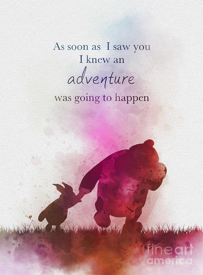 Winnie The Pooh Mixed Media - An adventure is going to happen by My Inspiration