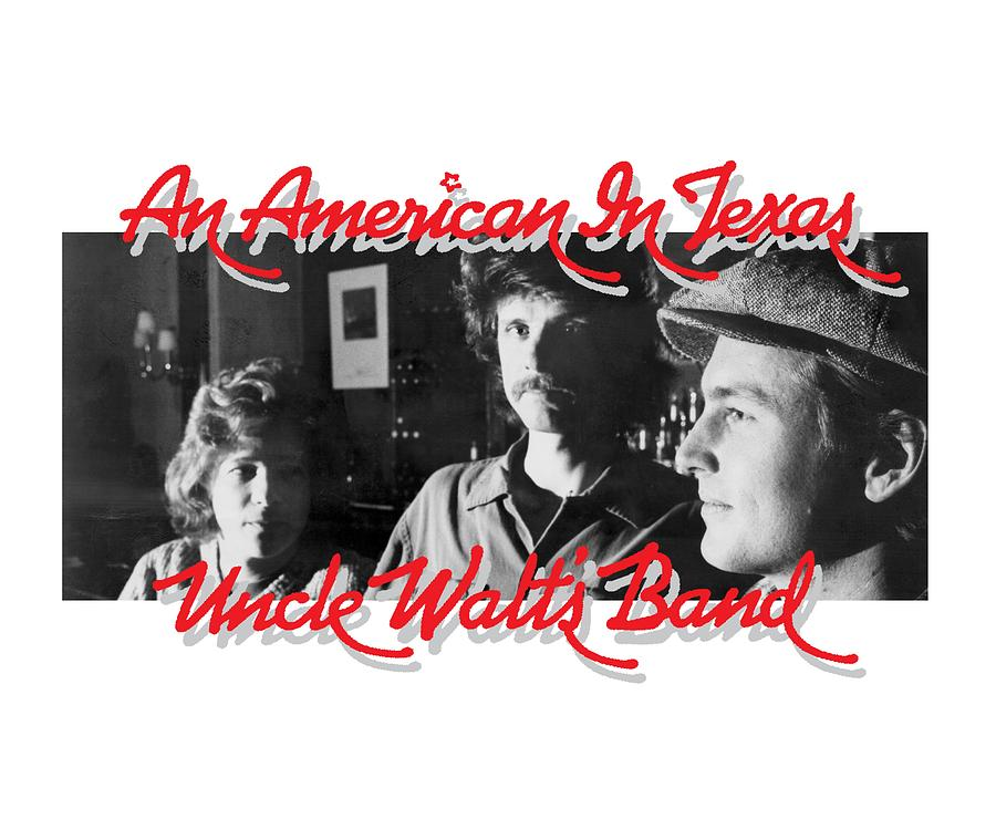 An American In Texas Digital Art by Uncle Walts Band