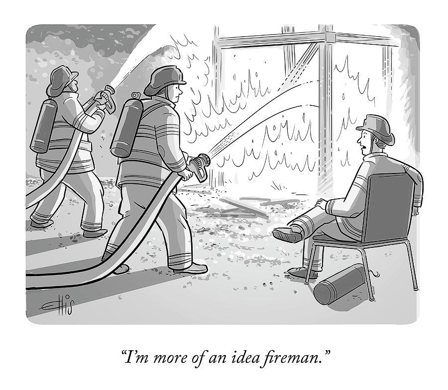 An Idea Fireman Drawing by Ellis Rosen