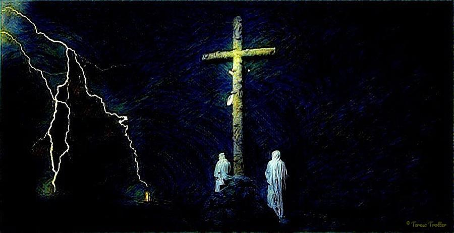 And They Crucified Him Mixed Media By Teresa Trotter