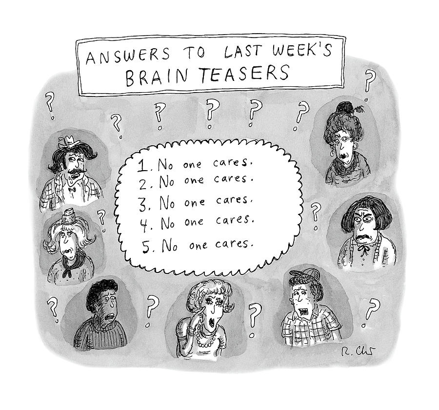 Answers To Last Weeks Brain Teasers Drawing by Roz Chast