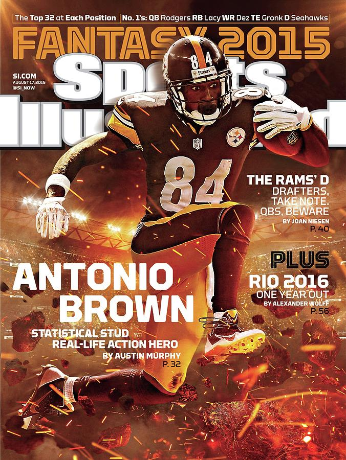Antonio Brown 2015 Nfl Fantasy Football Preview Issue Sports Illustrated Cover Photograph by Sports Illustrated