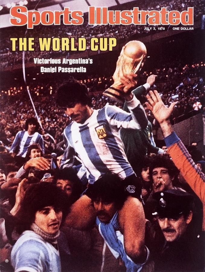 Argentina Daniel Passarella, 1978 World Cup Final Sports Illustrated Cover Photograph by Sports Illustrated