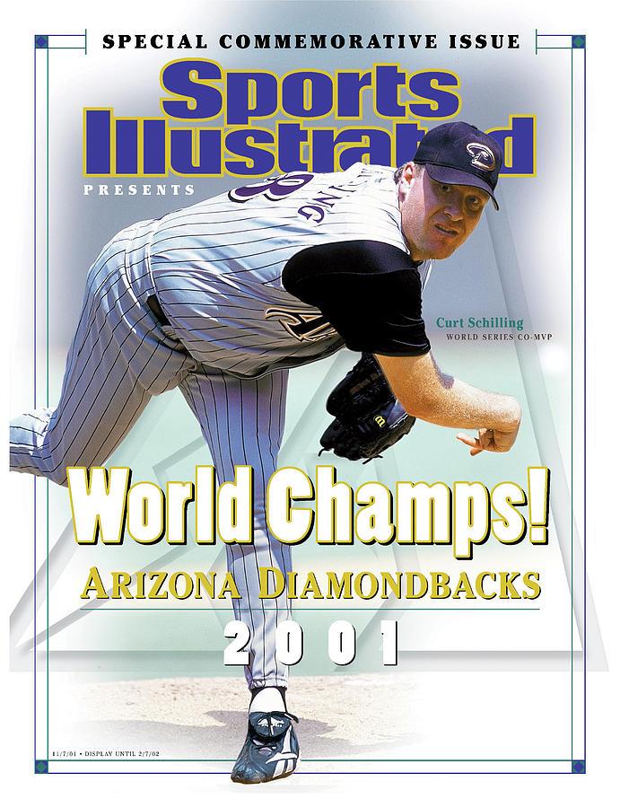 Arizona Diamondbacks Curt Schilling, 2001 World Champions Sports Illustrated Cover Photograph by Sports Illustrated