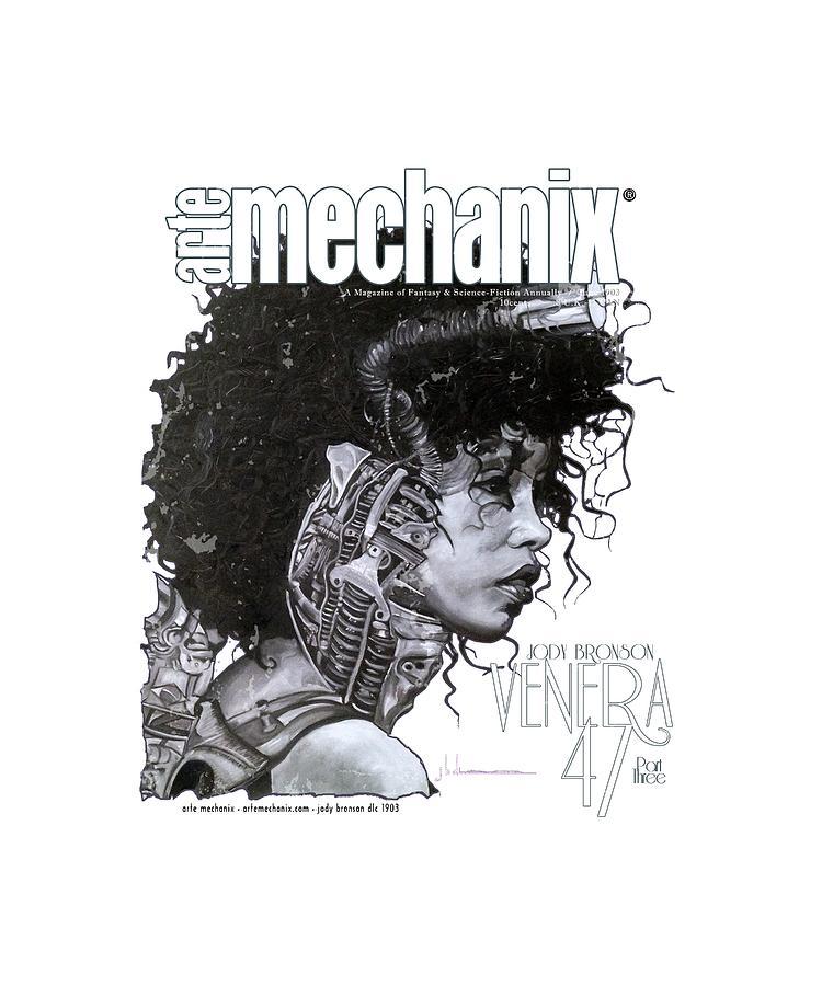 arteMECHANIX 1903 VENERA47 Pt.3 GRUNGE by Jody Bronson