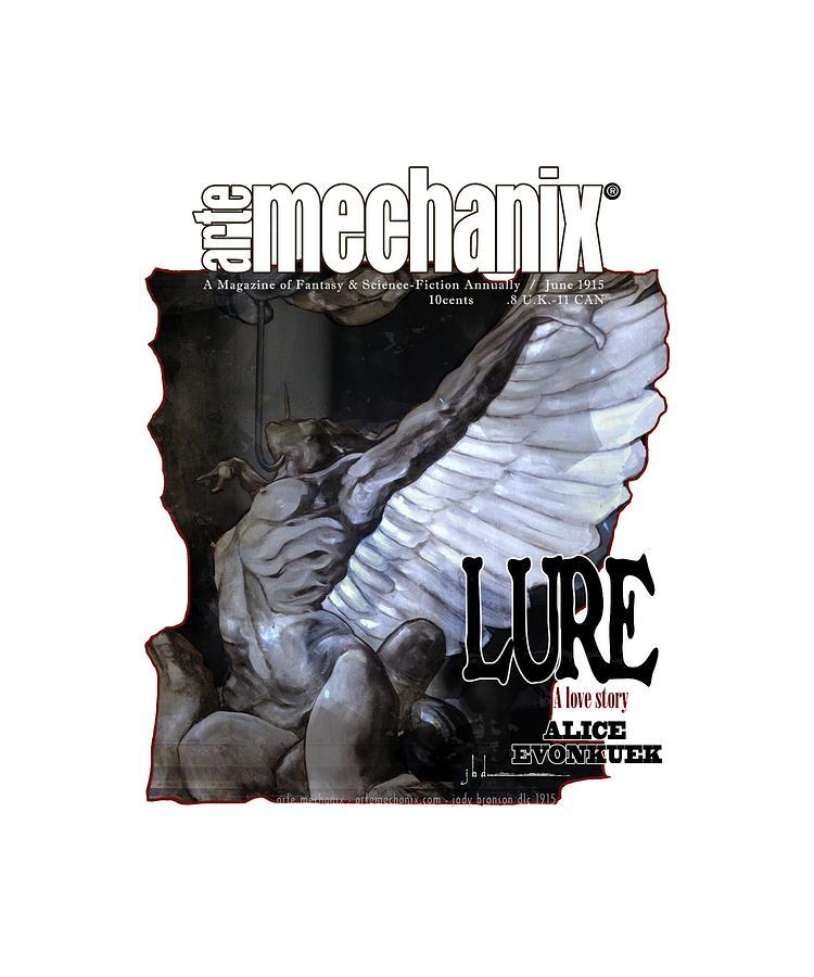 arteMECHANIX 1915 LURE GRUNGE by Jody Bronson