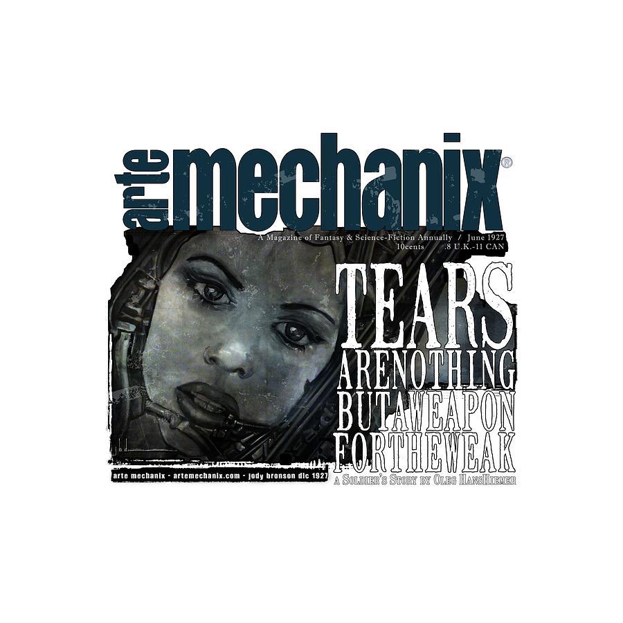 arteMECHANIX 1927 A WEAPON FOR THE WEAK  GRUNGE by Jody Bronson