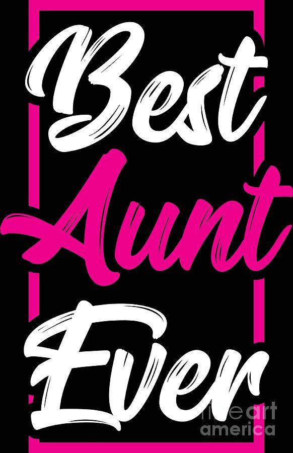 Aunt Auntie Pink Bae Best Ever Birthday Gift