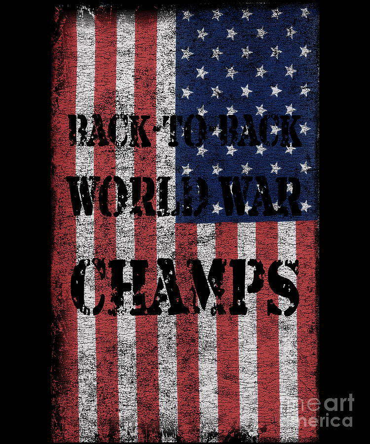 Back To Back World War Champs by Flippin Sweet Gear