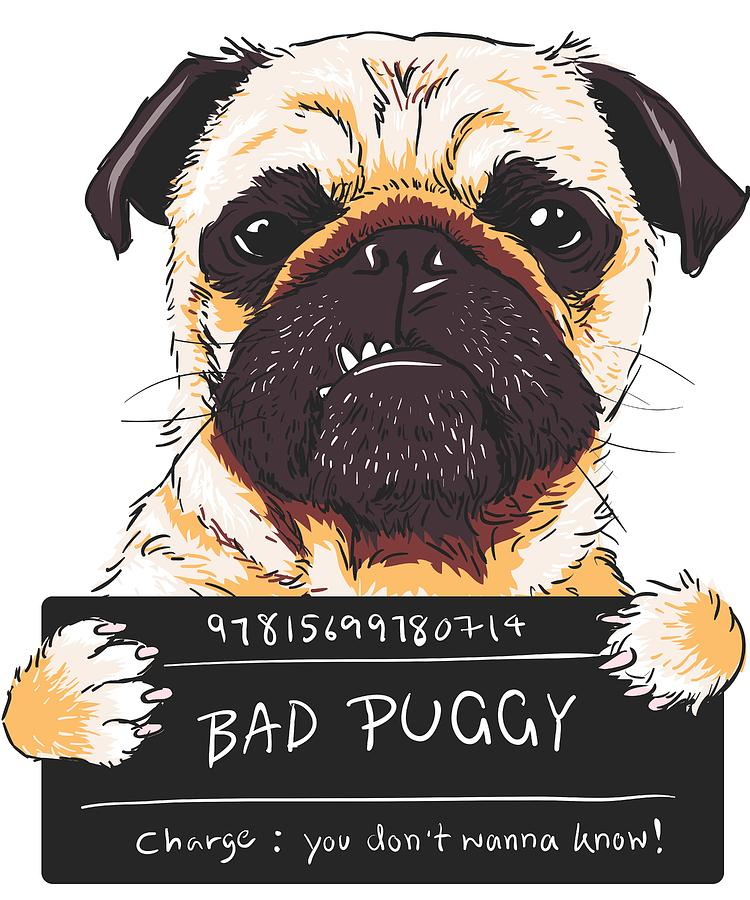 22d9b85ddb3e7 Bad Puggy Pug Been Naughty Digital Art by Louise Lench