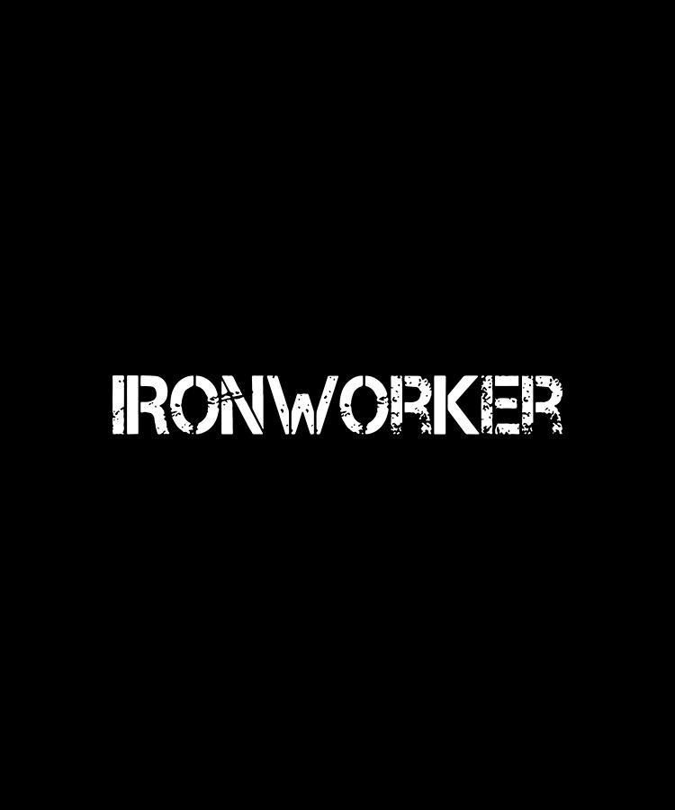Badass Ironworker Career Blalck White Shirt Badass by Luca Welch