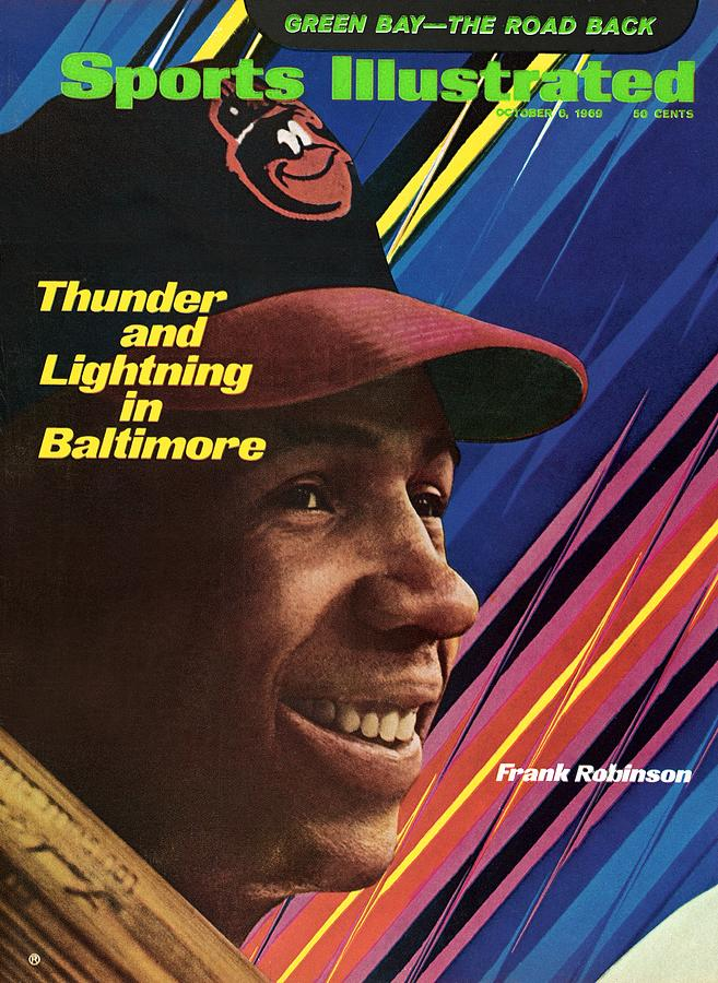Baltimore Orioles Frank Robinson Sports Illustrated Cover Photograph by Sports Illustrated