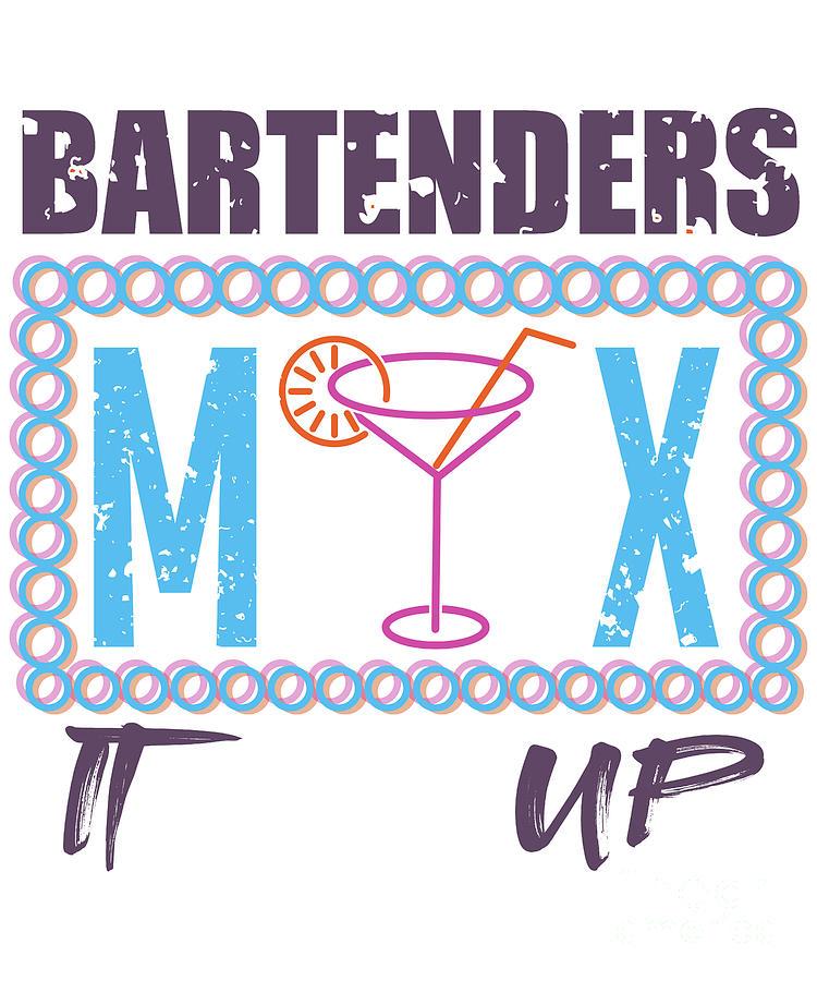 Bartenders mix it up by Valerie Garner
