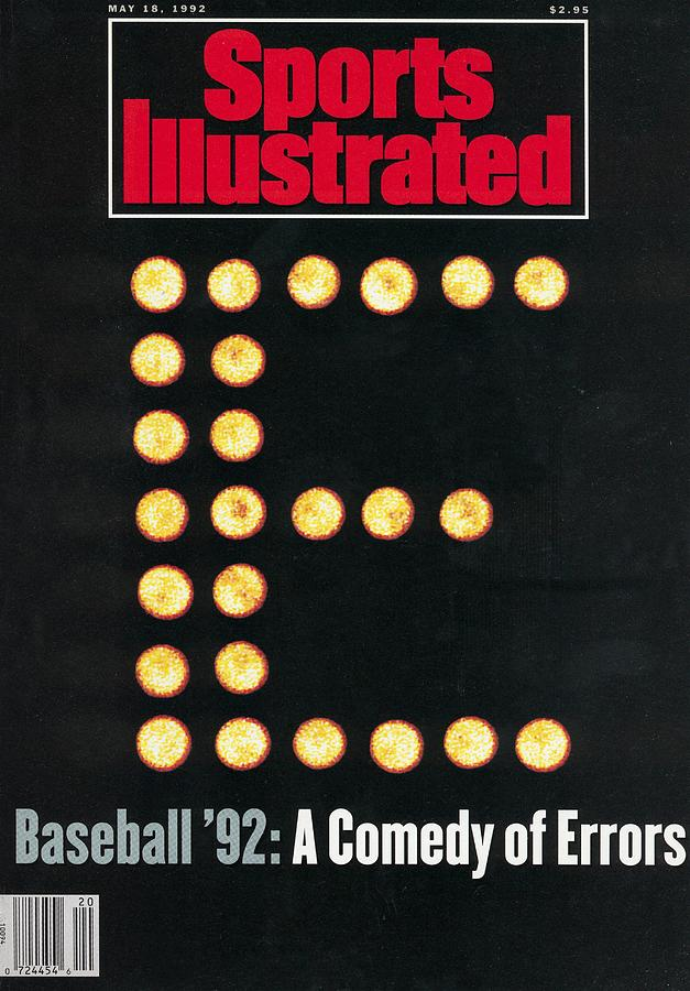 Baseball 92 A Comedy Of Errors Sports Illustrated Cover Photograph by Sports Illustrated