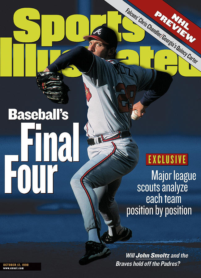 Baseballs Final Four Will John Smoltz And The Braves Hold Sports Illustrated Cover Photograph by Sports Illustrated