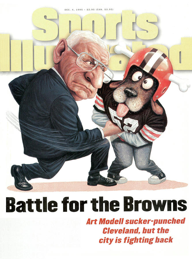 Battle For The Browns Art Modell Sucker-punched Cleveland Sports Illustrated Cover Photograph by Sports Illustrated