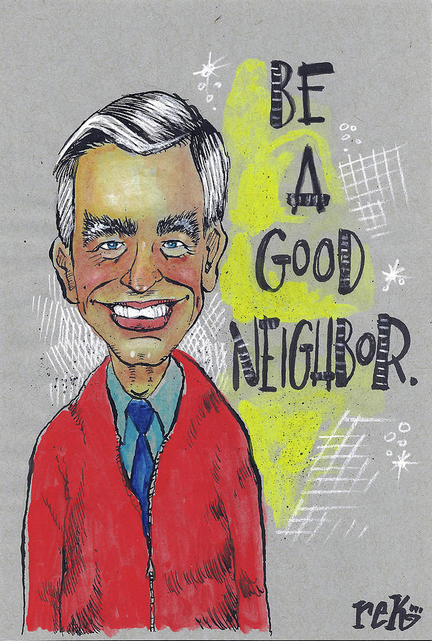 Be A Good Neighbor by Rick Baldwin