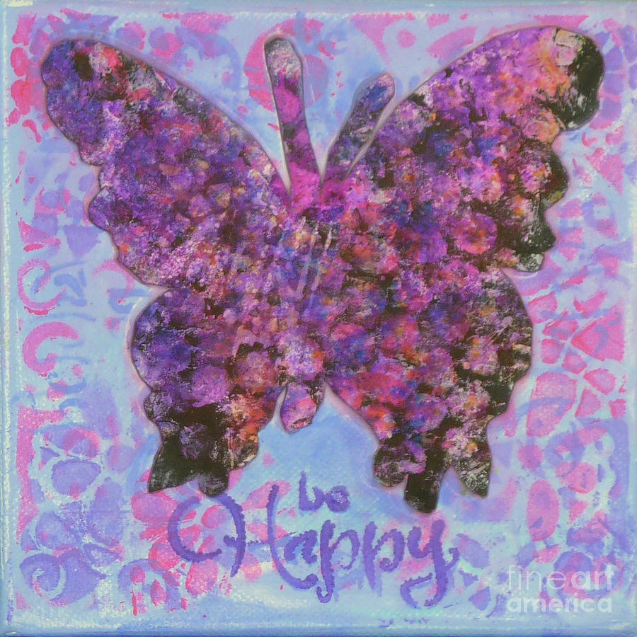 Be Happy 2 Butterfly by Lisa Crisman