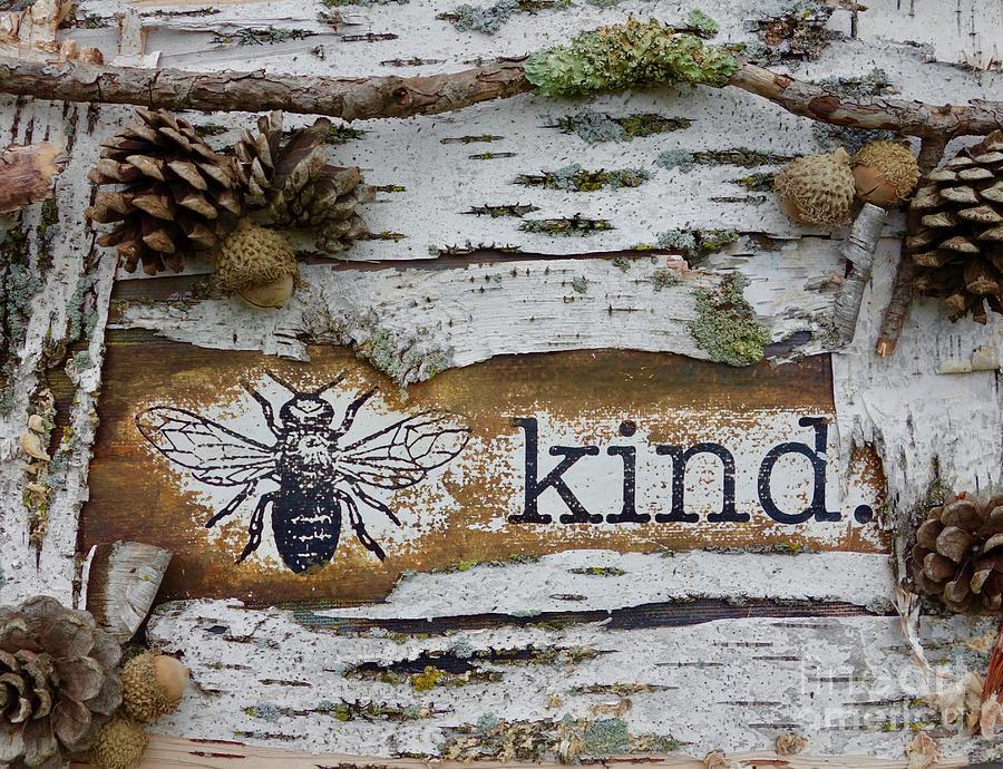 Be Kind Mixed Media