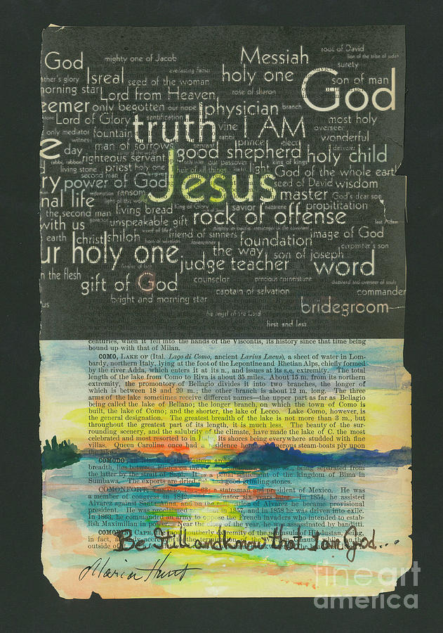 Be Still And Know I am God by Maria Hunt